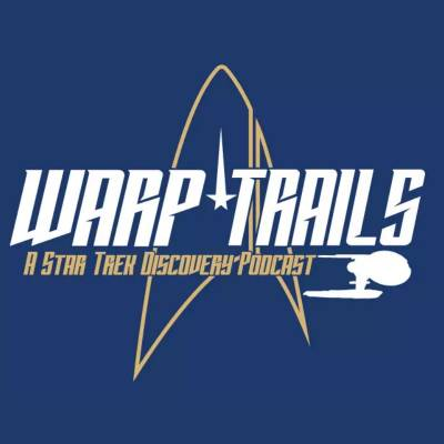 Warp Trails #2-12: Through the Valley of Shadows